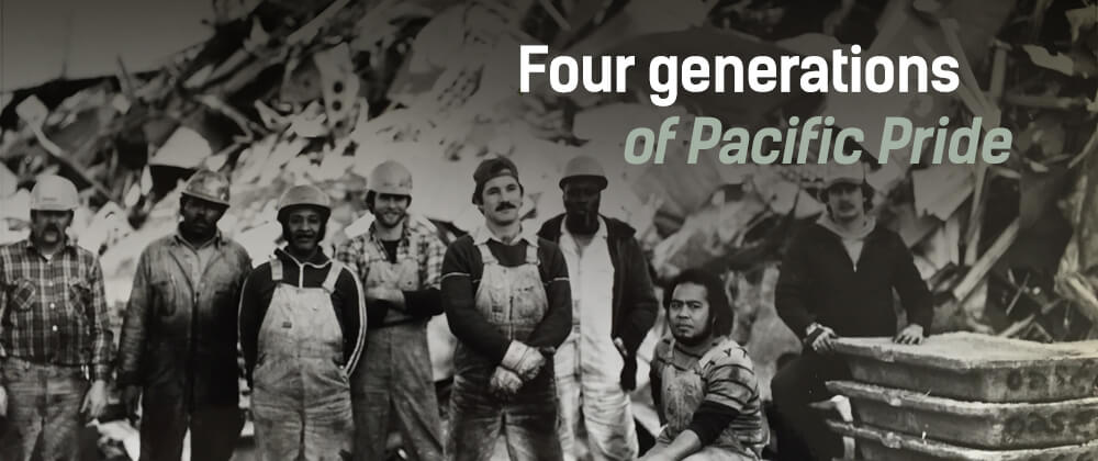 Four Generations of Pacific Pride